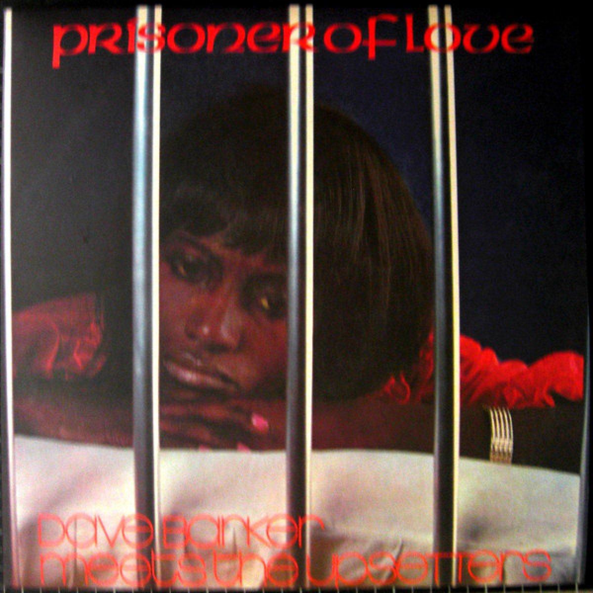 """Dave Barker meets The Upsetters """"Prisoner Of Love"""""""