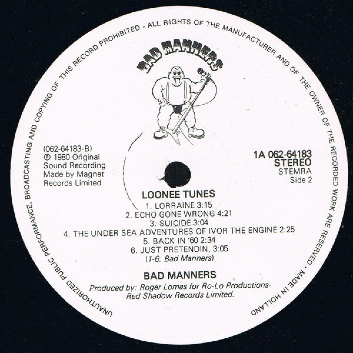 """Bad Manners """"Loonee Tunes!"""""""