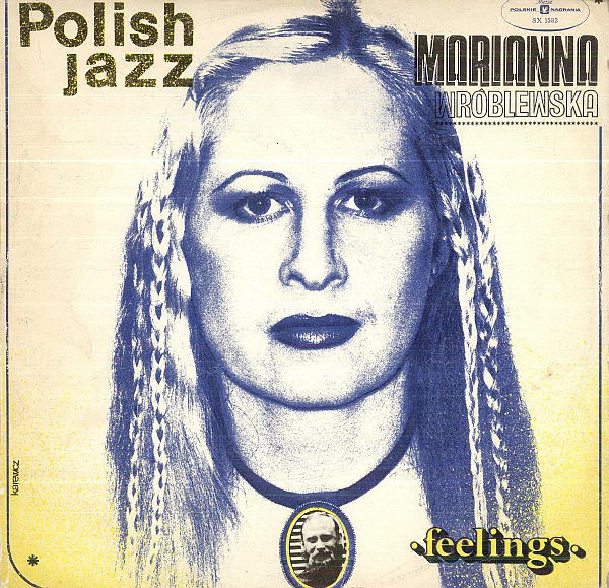 Marianna Wróblewska – Feelings (Polish Jazz – Vol. 53)