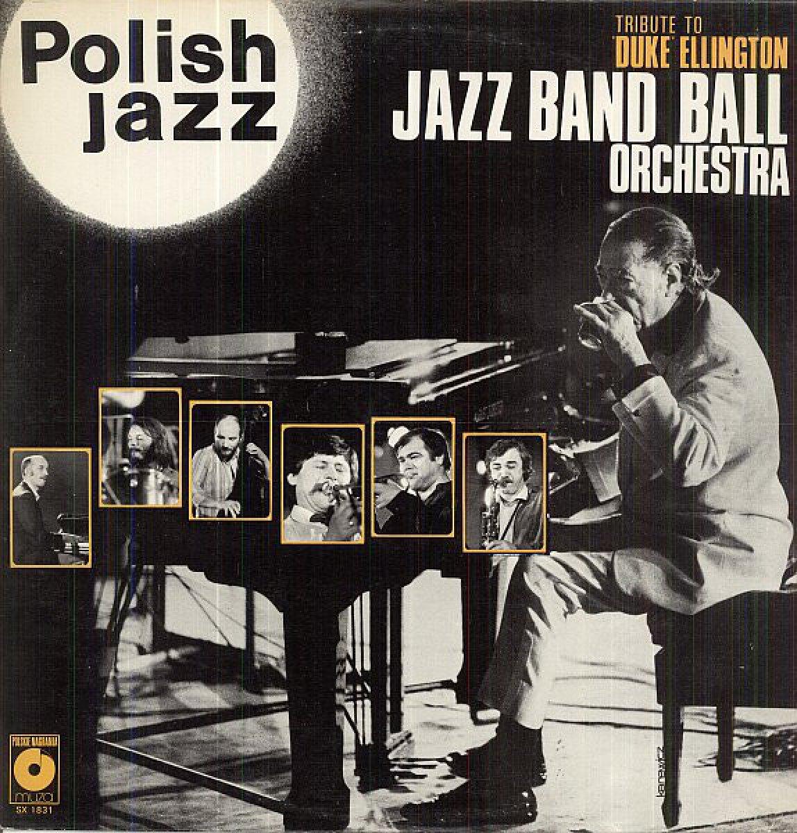 Jazz Band Ball Orchestra – Tribute To Duke Ellington ( Polish Jazz – Vol. 60)