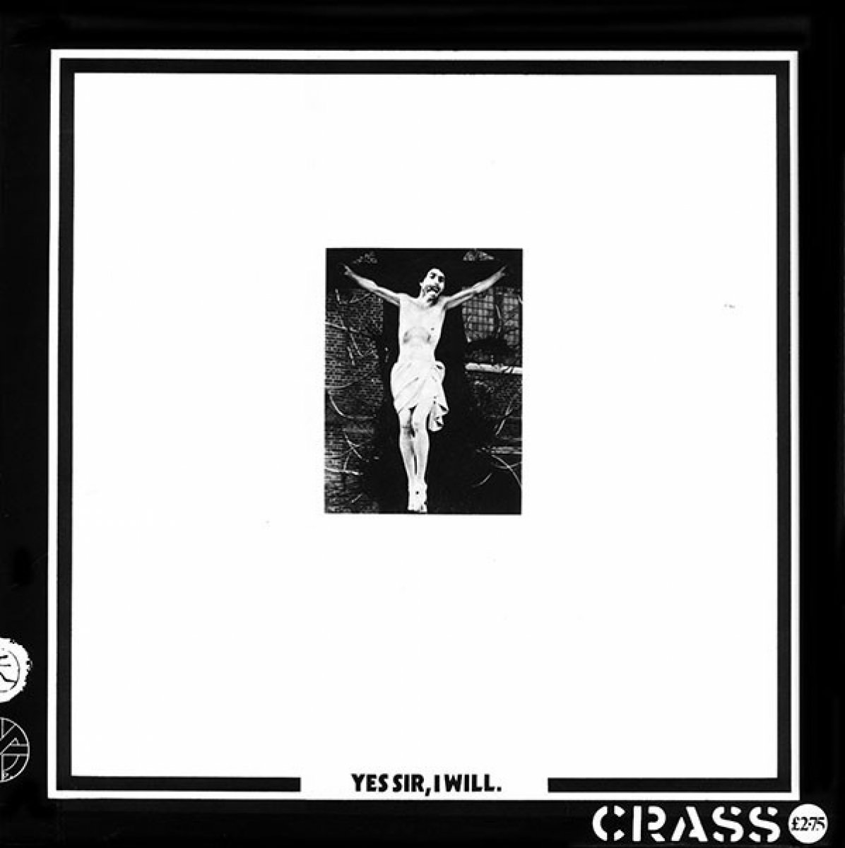 Crass ‎– Yes Sir, I Will.