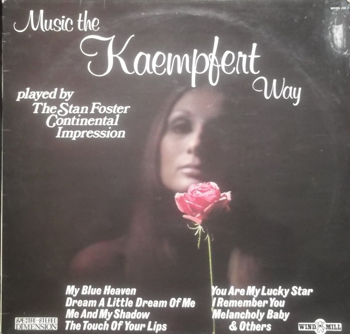 The Stan Foster Continental Impression – Music The Kaempfert Way
