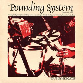 "Dub Syndicate ""The Pounding System (Ambience In Dub)"""