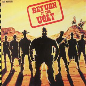 "Bad Manners ""Return Of The Ugly"""