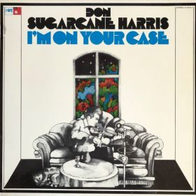 "Don 'Sugarcane' Harris ""I'm On Your Case"""