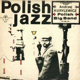 "Andrzej Kurylewicz ""Polish Radio Big Band"", Polish Jazz vol. 2"