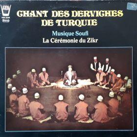 """Various """"Chant Des Derviches De Turquie - Musique Soufi - La Cérémonie Du Zikr"""""""