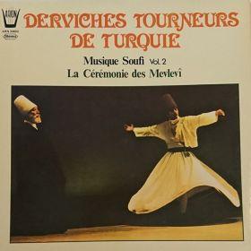 """Confrérie Halvèti / Cercle 'Nureddin Cerrahï Türbesi Ve Mesçidi...' """"Derviches Tourneurs De Turquie - Musique Soufi Vol.2 - La Cérémonie Du Mevlevi"""""""
