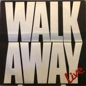 Walk Away Live