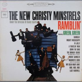 The New Christy Minstrels Under The Direction Of Randy Sparks – Ramblin' (Featuring Green, Green)