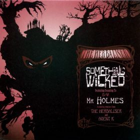 The Herbaliser Featuring Seaming To – Something Wicked / Mr Holmes