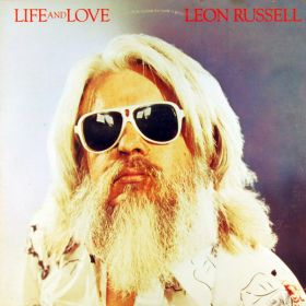 Leon Russell ‎– Life And Love
