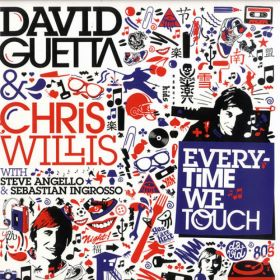 David Guetta & Chris Willis with Steve Angello & Sebastian Ingrosso ‎– Everytime We Touch