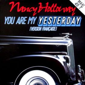 Nancy Holloway – You Are My Yesterday