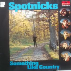 Spotnicks – Something Like Country
