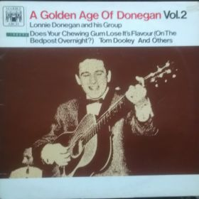 Lonnie Donegan And His Group – A Golden Age Of Donegan Vol.2