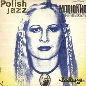 Marianna Wróblewska ‎– Feelings (Polish Jazz – Vol. 53)