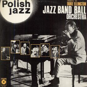 Jazz Band Ball Orchestra ‎– Tribute To Duke Ellington ( Polish Jazz – Vol. 60)