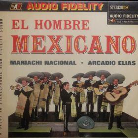 Mariachi Nacional, Arcadio Elias – El Hombre Mexicano