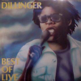 Dillinger – Best Of Live