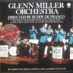 Glenn Miller Orchestra Directed By Buddy De Franco - Recorded Live, Royal Festival Hall, London, England