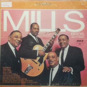 Mills Brothers – Anytime!