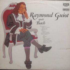 Raymond Guiot – Raymond Guiot Speelt Bach