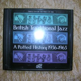 British Traditional Jazz A potted History 1936 – 1963. Box 3 cd