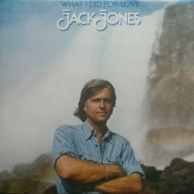 Jack Jones – What I Did For Love