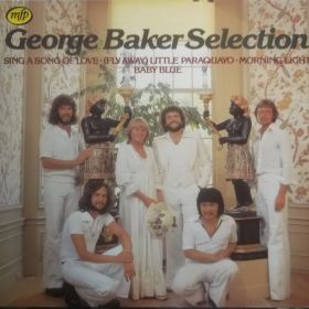 George Baker Selection – Sing A Song Of Love