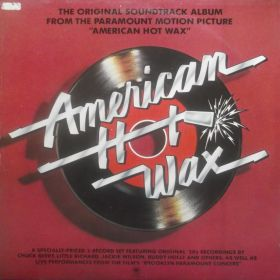"""The Original Soundtrack Album From The Paramount Motion Picture American """"Hot Wax"""" 2xLP"""