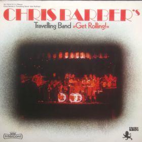 Chris Barber's Travelling Band – Get Rolling! 2xLP